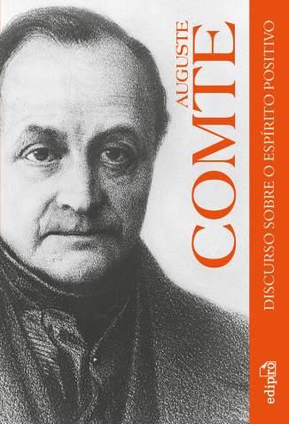 Baixar Discurso Sobre o Espírito Positivo - Auguste Comte ePub PDF Mobi ou Ler Online