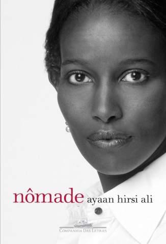 Baixar Nômade - Ayaan Hirsi Ali ePub PDF Mobi ou Ler Online