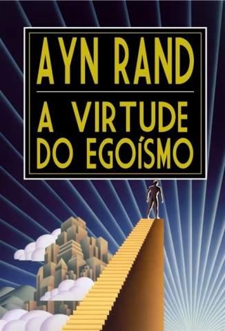 Baixar A Virtude do Egoísmo - Ayn Rand ePub PDF Mobi ou Ler Online