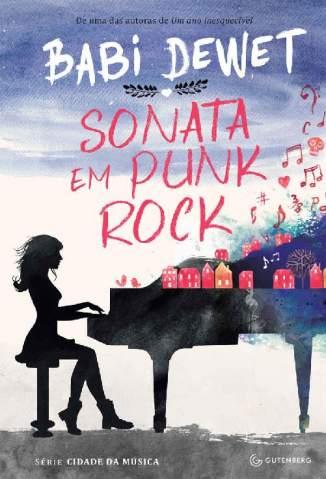 Baixar Livro Sonata Em Punk Rock - Babi Dewet em ePub PDF Mobi ou Ler Online