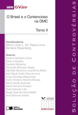 Baixar O Brasil e o Contencioso na OMC - Série Gvlaw - Barbara Rosenbe  ePub PDF Mobi ou Ler Online