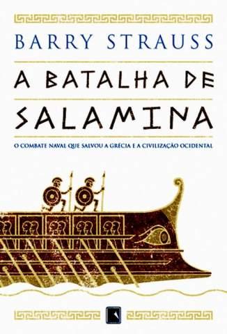 Baixar Livro A Batalha de Salamina - Barry Strauss em ePub PDF Mobi ou Ler Online