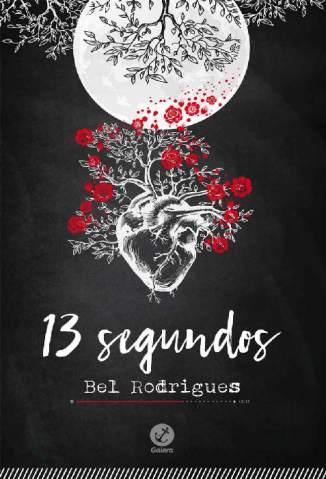 Baixar 13 Segundos - Bel Rodrigues ePub PDF Mobi ou Ler Online