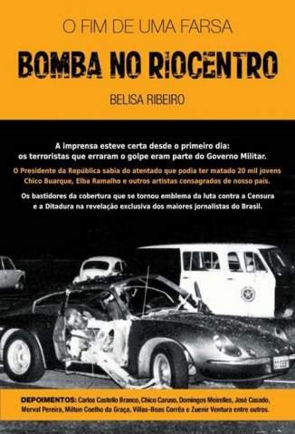 Baixar Livro Bomba No Riocentro - o Fim de uma Farsa - Belisa Ribeiro em ePub PDF Mobi ou Ler Online