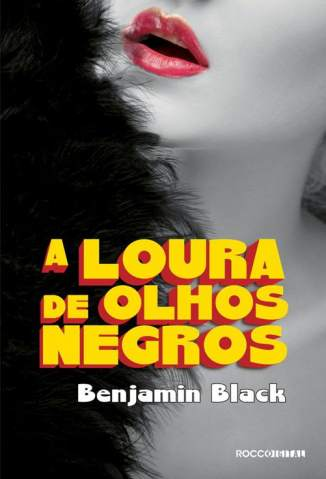 Baixar A Loura de Olhos Negros - Benjamin Black ePub PDF Mobi ou Ler Online