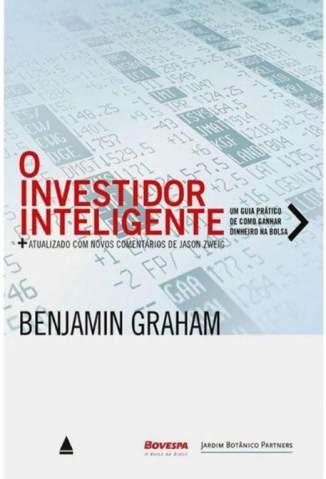 Baixar Livro O Investidor Inteligente - Benjamin Graham em ePub PDF Mobi ou Ler Online