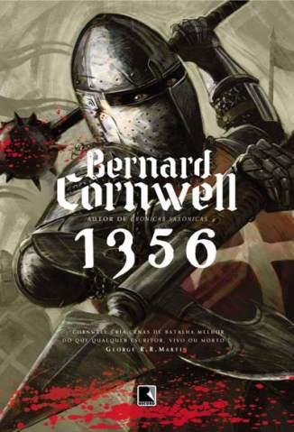 Baixar Livro 1356 - A Busca do Graal Vol. 4 - Bernard Cornwell em ePub PDF Mobi ou Ler Online