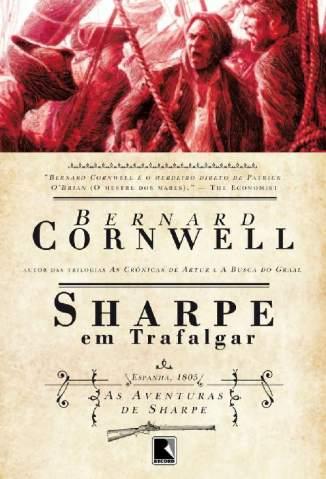 Baixar Livro Sharpe Em Trafalgar - As Aventuras de Sharpe Vol. 4 - Bernard Cornwell em ePub PDF Mobi ou Ler Online