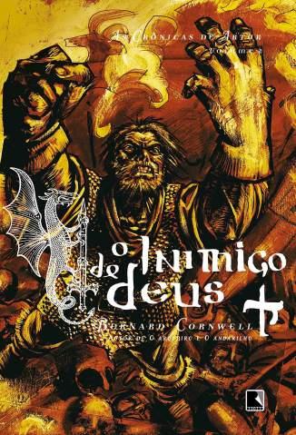 Baixar Livro O Inimigo de Deus - As Crônicas de Artur Vol. 2 - Bernard Cornwell em ePub PDF Mobi ou Ler Online