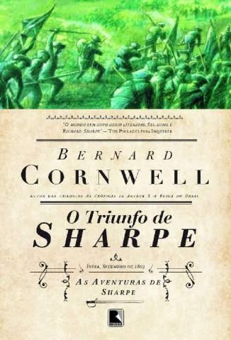 Baixar Livro O Triunfo de Sharpe - As Aventuras de Sharpe Vol. 2 - Bernard Cornwell em ePub PDF Mobi ou Ler Online