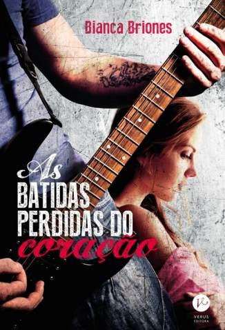 Baixar As Batidas Perdidas do Coração - Batidas Perdidas Vol. 1 - Bianca Briones ePub PDF Mobi ou Ler Online