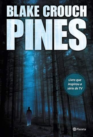 Baixar Pines - Blake Crouch ePub PDF Mobi ou Ler Online