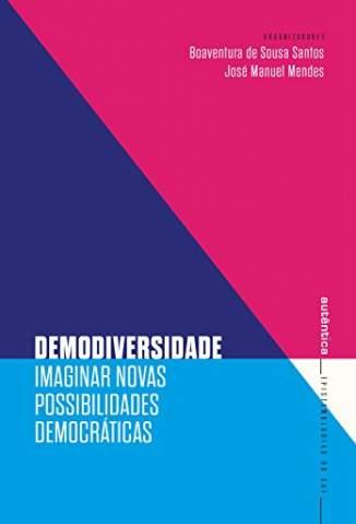 Baixar Livro Demodiversidade - Boaventura de Sousa Santos em ePub PDF Mobi ou Ler Online