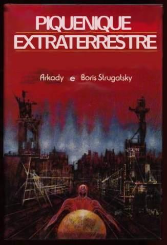 Baixar Piquenique Extraterrestre - Bóris Strukatsky ePub PDF Mobi ou Ler Online