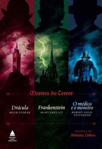 Baixar Mestres do Terror: Drácula, Frankenstein e o Médico e o Monstro - Bram Stoker  ePub PDF Mobi ou Ler Online