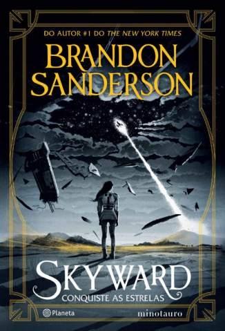 Baixar Livro Skyward - Conquiste as Estrelas - Brandon Sanderson em ePub PDF Mobi ou Ler Online
