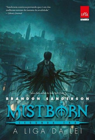 Baixar A Liga da Lei - Mistborn Vol. 1 - Brandon Sanderson em ePub Mobi PDF ou Ler Online
