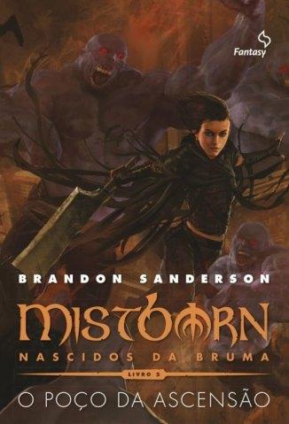 Baixar O Poço da Ascensão - Mistborn Vol. 2 - Brandon Sanderson em ePub Mobi PDF ou Ler Online