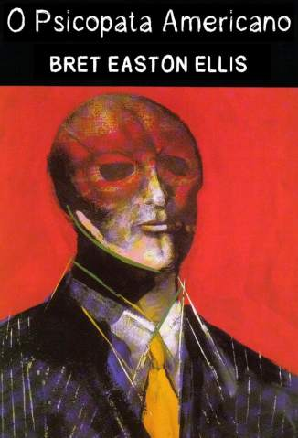 Baixar Livro O Psicopata Americano - Bret Easton Ellis em ePub PDF Mobi ou Ler Online