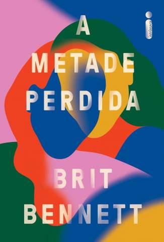 Baixar Livro A Metade Perdida - Brit Bennett em ePub PDF Mobi ou Ler Online