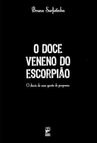 Baixar O Doce Veneno do Escorpião - Bruna Surfistinha ePub PDF Mobi ou Ler Online