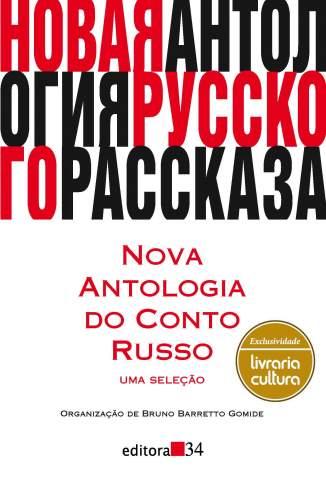 Baixar Nova Antologia do Conto Russo - Uma Seleção - Bruno Barretto Gomide ePub PDF Mobi ou Ler Online