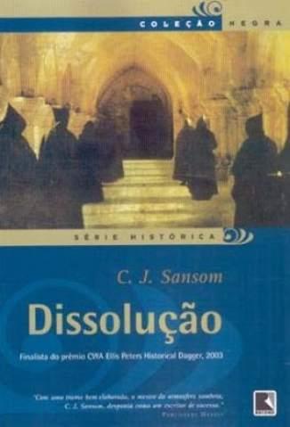 Baixar Livro Dissolução - C. J. Sansom em ePub PDF Mobi ou Ler Online