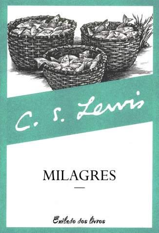 Baixar Milagres - C. S. Lewis ePub PDF Mobi ou Ler Online