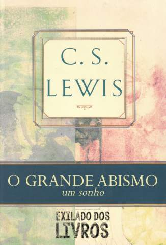 Baixar O Grande Abismo - C. S. Lewis ePub PDF Mobi ou Ler Online