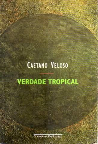 Baixar Verdade Tropical - Caetano Veloso ePub PDF Mobi ou Ler Online