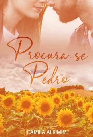Baixar Livro Procura-Se Pedro - Camila Alkimim em ePub PDF Mobi ou Ler Online