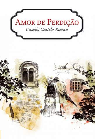 Baixar Amor de Perdição - Camilo Castelo Branco ePub PDF Mobi ou Ler Online