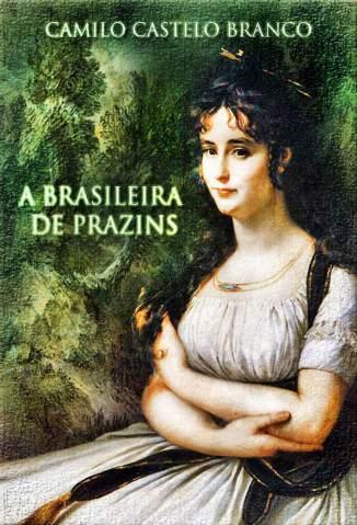 Baixar A Brasileira de Prazins - Camilo Castelo Branco ePub PDF Mobi ou Ler Online