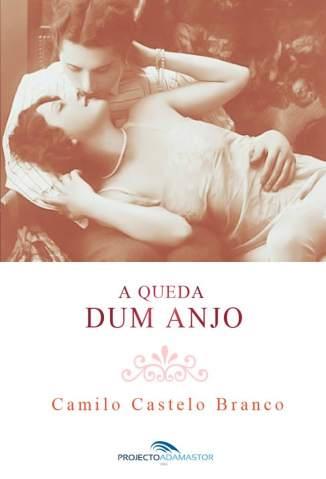 Baixar A Queda Dum Anjo - Camilo Castelo Branco ePub PDF Mobi ou Ler Online