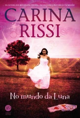 Baixar Livro No Mundo da Luna - Carina Rissi em ePub PDF Mobi ou Ler Online