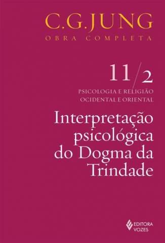 Baixar Livro Interpretação Psicológica do Dogma da Trindade - Carl G. Jung em ePub PDF Mobi ou Ler Online