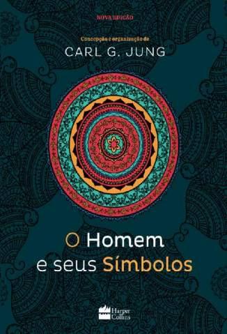Baixar Livro O Homem e Seus Símbolos - Carl G. Jung em ePub PDF Mobi ou Ler Online
