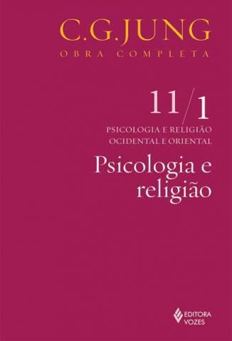 Baixar Livro Psicologia e Religião - Carl Gustav Jung  em ePub PDF Mobi ou Ler Online