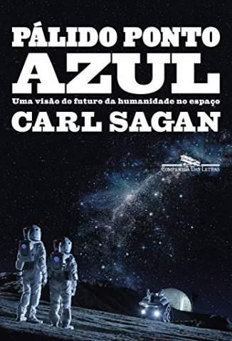 Baixar Livro Pálido Ponto Azul - Carl Sagan em ePub PDF Mobi ou Ler Online