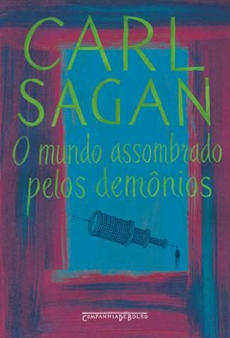 Baixar Livro O Mundo Assombrado Pelos Demônios - Carl Sagan em ePub PDF Mobi ou Ler Online