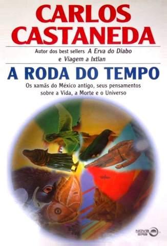 Baixar A Roda do Tempo - Carlos Castaneda ePub PDF Mobi ou Ler Online