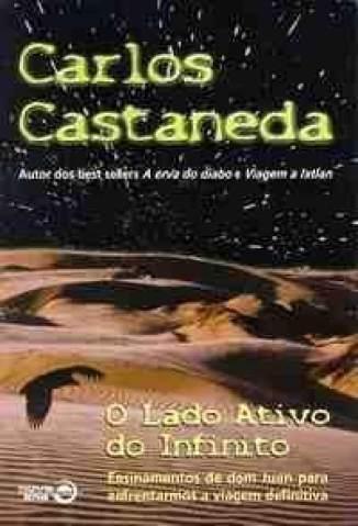 Baixar O Lado Ativo do Infinito - Carlos Castaneda ePub PDF Mobi ou Ler Online