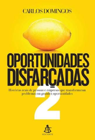 Baixar Livro Oportunidades Disfarçadas 2 - Carlos Domingos em ePub PDF Mobi ou Ler Online