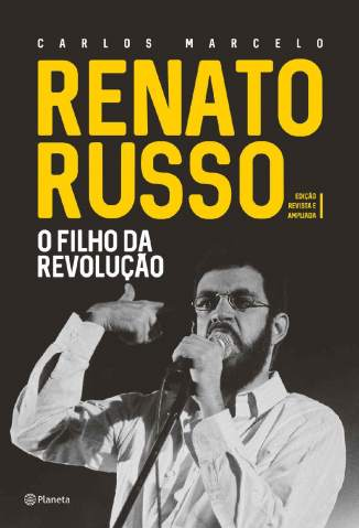 Baixar Livro Renato Russo: O Filho da Revolução - Carlos Marcelo Carvalho em ePub PDF Mobi ou Ler Online