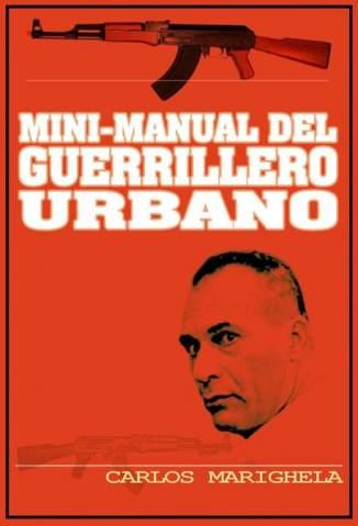 Baixar Mini-Manual do Guerrilheiro Urbano - Carlos Marighella ePub PDF Mobi ou Ler Online