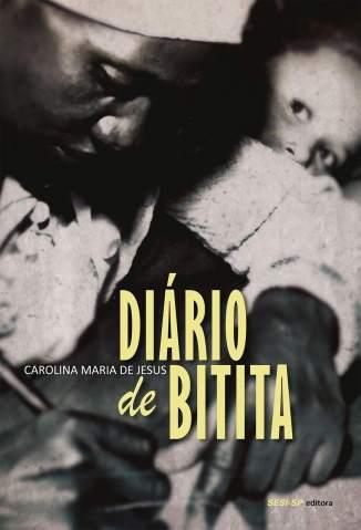 Baixar Livro Diário de Bitita - Carolina Maria de Jesus em ePub PDF Mobi ou Ler Online