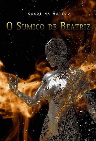 Baixar Livro O Sumiço de Beatriz - Carolina Matsuo em ePub PDF Mobi ou Ler Online
