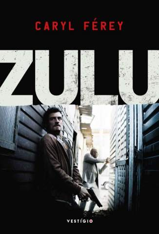 Baixar Livro Zulu - Caryl Férey em ePub PDF Mobi ou Ler Online