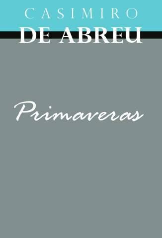 Baixar Livro Primaveras - Casimiro de Abreu em ePub PDF Mobi ou Ler Online