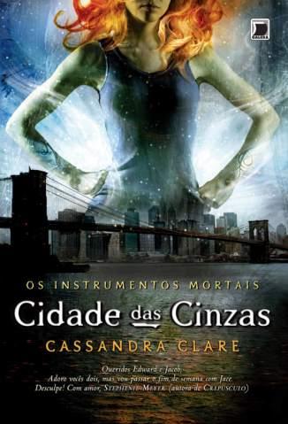 Baixar Cidade das Cinzas - Os Instrumentos Mortais Vol. 2 - Cassandra Clare ePub PDF Mobi ou Ler Online